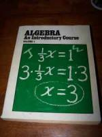 Algebra, An Introductory Course - $5 (RR)