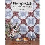 Pineapple Quilt A Piece of Cake -Loretta Smith - $8 (Fairfield Township 45011)